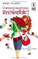 Couverture Jane Madison, tome 1 : Comment je suis devenue irrésistible ! Editions Harlequin (Red Dress Ink) 2014