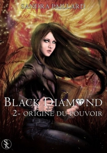 Couverture Black Diamond, tome 2 : Origine du Pouvoir