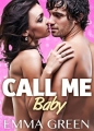 Couverture Call me Baby, tome 1 Editions Addictives 2014