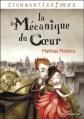 Couverture La Mécanique du coeur Editions Flammarion (Etonnantiss!mes) 2014