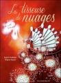 Couverture La tisseuse de nuages Editions Des ronds dans l'O 2012