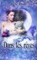 Couverture Dans tes Rêves, intégrale Editions Sharon Kena (Éros) 2014