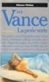 Couverture Le Cycle de Lyonesse, tome 2 : La Perle verte Editions Presses pocket (Science-fiction) 1988