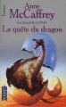 Couverture La Ballade de Pern, tome 02 : La Quête du dragon Editions Pocket (Fantasy) 2002
