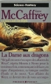 Couverture La Ballade de Pern, tome 10 : La Dame aux dragons Editions Presses pocket (Science-fantasy) 1990