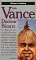Couverture Docteur Bizarre Editions Presses pocket (Science-fantasy) 1992