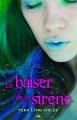 Couverture Le baiser de la sirène, tome 1 Editions AdA 2014