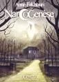 Couverture Narcogenèse Editions L'Atalante (La Dentelle du cygne) 2012