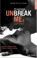 Couverture Unbreak me, tome 2 : Si seulement... Editions Hugo & cie 2014