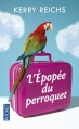 Couverture L'épopée du perroquet Editions Pocket 2014