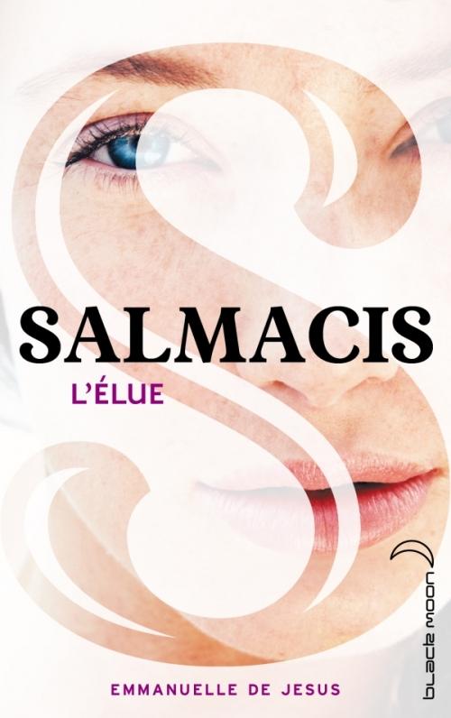 http://un-univers-de-livres.blogspot.fr/2014/08/6-chronique-salmacis-lelue.html