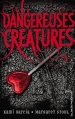 Couverture Dangereuses créatures, tome 1 Editions Hachette 2014