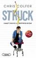 Couverture Struck : Comment foudroyer sa réputation en un éclair Editions Michel Lafon 2013