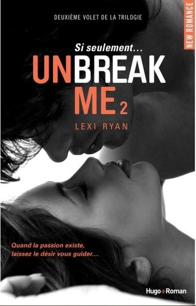 Couverture Unbreak Me, tome 2 : Si seulement...
