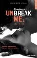 Couverture Unbreak me, tome 2 : Si seulement... Editions Hugo & cie 2014