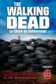 Couverture The walking dead (roman), tome 3 : La chute du gouverneur, partie 1 Editions Le Livre de Poche 2014