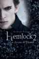 Couverture Hemlock, tome 2 : Les Arcanes de Thornhill Editions de La martinière (Fiction J.) 2014