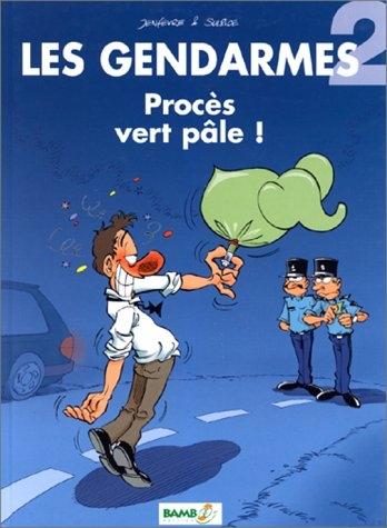 Couverture Les Gendarmes, tome 02 : Procès Vert pâle !