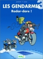 Couverture Les Gendarmes, tome 03 : Radar-dare Editions Bamboo 2000