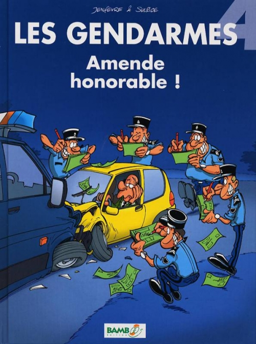 Couverture Les Gendarmes, tome 04 : Amende honorable !