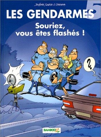 Couverture Les Gendarmes, tome 05 : Souriez, vous êtes flashés !