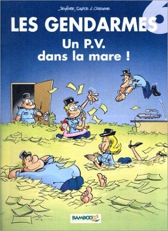 Couverture Les Gendarmes, tome 06 : Un P.V. dans la mare !
