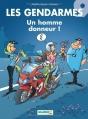 Couverture Les Gendarmes, tome 09 : Un homme donneur ! Editions Bamboo 2006