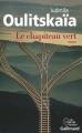 Couverture Le chapiteau vert Editions Gallimard  (Du monde entier) 2014