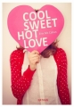 Couverture Cool, sweet, hot, love Editions Nathan 2014