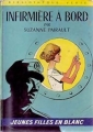 Couverture Infirmière à bord Editions Hachette (Bibliothèque Verte) 1974