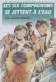 Couverture Les Six Compagnons se jettent à l'eau Editions Hachette (Bibliothèque verte) 1990