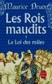 Couverture Les rois maudits, tome 4 : La loi des mâles Editions Le Livre de Poche 2013