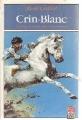 Couverture Crin-Blanc Editions Le Livre de Poche 1987