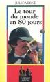 Couverture Le tour du monde en quatre-vingts jours / Le tour du monde en 80 jours Editions Maxi-Livres (Classiques jeunesse) 1992