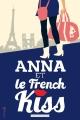 Couverture Anna et le french kiss Editions de la Martinière (Fiction J.) 2014