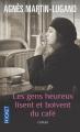 Couverture Les gens heureux lisent et boivent du café Editions Pocket 2014