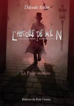 Couverture L'histoire de Monsieur N., tome 1 : Le Passe-mondes