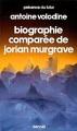 Couverture Biographie comparée de Jorian Murgrave Editions Denoël 1985
