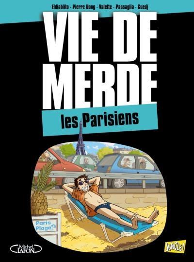 Couverture Vie de merde (BD), tome 12 : Les Parisiens