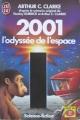 Couverture 2001 : L'odyssée de l'espace Editions J'ai Lu (Science-fiction) 1986