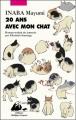 Couverture 20 ans avec mon chat Editions Philippe Picquier (Japon) 2014