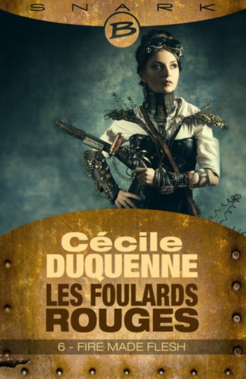 Couverture Les Foulards Rouges, saison 1, tome 6 : Fire Made Flesh