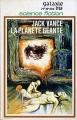 Couverture La planète géante, tome 1 Editions Opta (Galaxie/bis) 1972