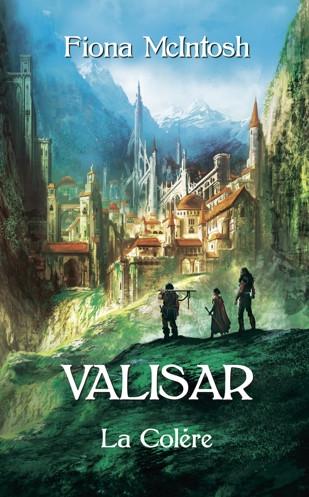 Couverture La Trilogie Valisar, tome 3 : La Colère