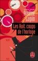 Couverture Les huit coups de l'horloge Editions Le Livre de Poche 2014
