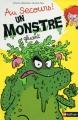 Couverture Au secours ! Un monstre gluant Editions Nathan 2014
