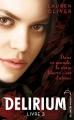 Couverture Delirium, tome 3 : Requiem Editions Hachette (Black Moon) 2013