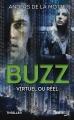 Couverture Le Jeu, tome 2 : Buzz, virtuel ou réel Editions Fleuve (Noir - Thriller) 2014