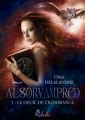 Couverture Alsorvampred, tome 1 : Le deuil de l'ignorance Editions Rebelle (Lune de sang) 2014
