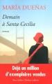 Couverture Demain à Santa Cecilia Editions Robert Laffont (Best-sellers) 2014